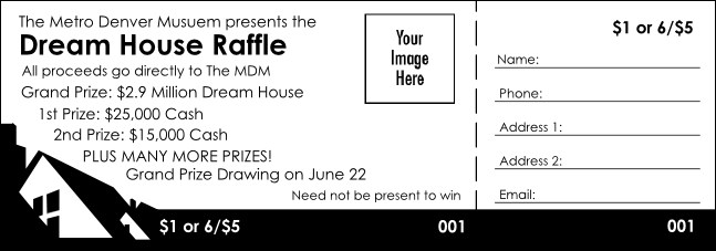 Dream House Raffle Ticket